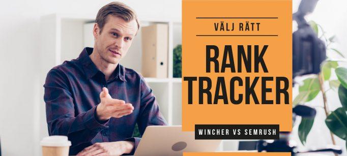 rank tracker följ google rankings semrush wincher